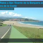 Vamos de La Rabia a San Vicente de la Barquera por la carretera de la costa ¿Vienes?