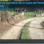 Callejas de Cantabria: De la cueva del Pendo a Escobedo