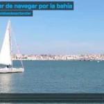El placer de navegar por la bahía