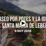 Un paseo por Potes y por Santa María de Lebeña