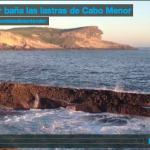 La mar baña las lastras de Cabo Menor