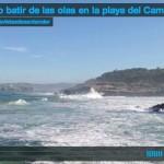 El lento batir de las olas en la playa del Camello