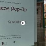 Libros desplegables en la Biblioteca Central de Cantabria. Maravillas en papel